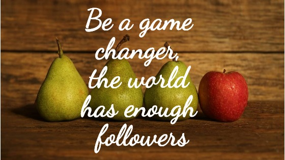 Motelology – Be a game changer the world has enough followers!